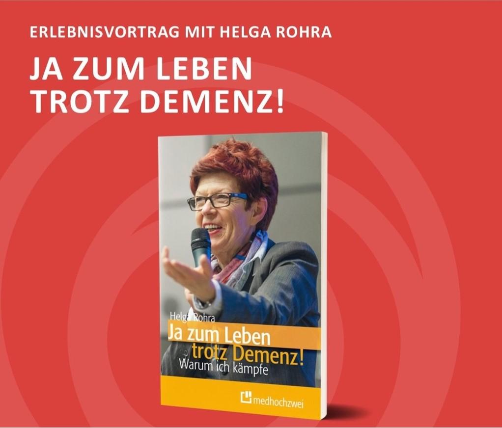 """Vortrag """"Ja zum Leben - trotz Demenz!"""""""
